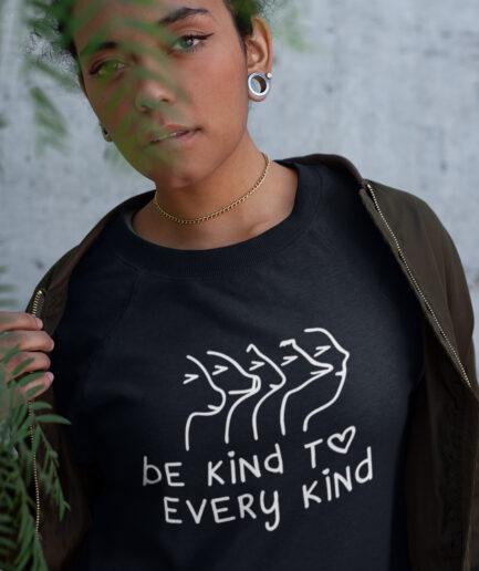 Be Kind To Every Kind Ladies Organic Sweatshirt