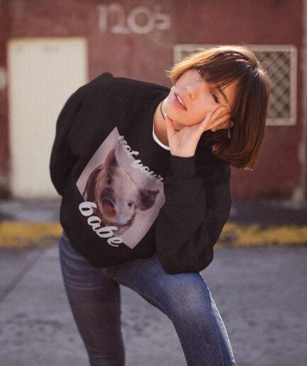 Not Your Babe Ladies Organic Sweatshirt