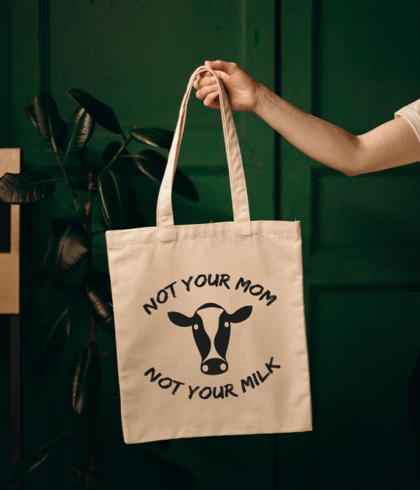 Not Your Mom Not Your Milk Organic Baumwolltasche