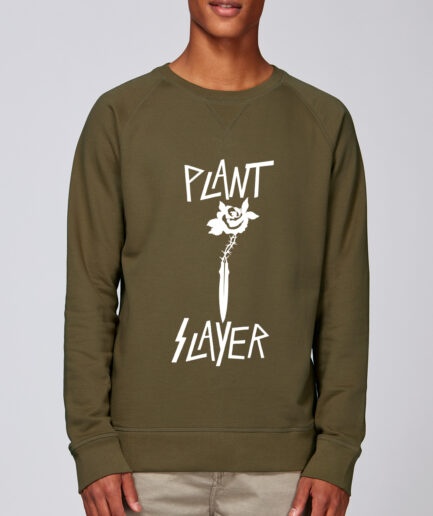 Plant Slayer-Organic Sweatshirt