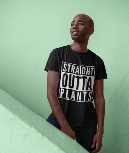 straight outta plants organic shirt