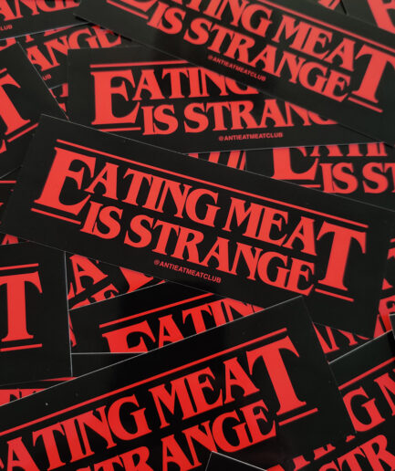Eating Meat Is Strange Sticker