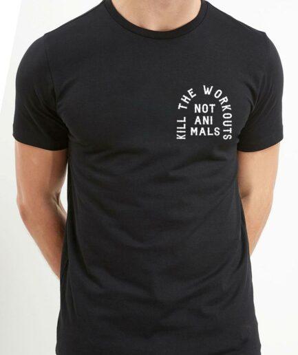 Kill The Workouts Not Animals Organic Shirt Schwarz