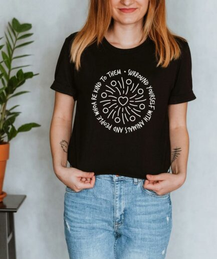 Surround Yourself With Kindness Ladies Organic T-Shirt