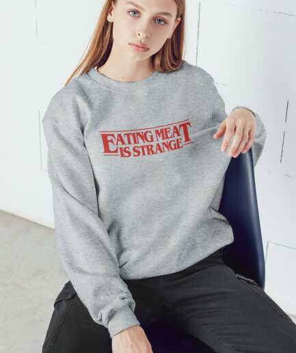 Eating Meat Is Strange Unisex Organic Sweatshirt