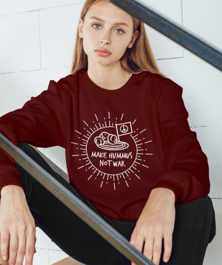 Make Hummus Not War Unisex Organic Sweatshirt