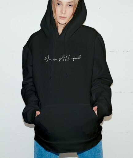 We Are ALL Equal Organic Hoodie