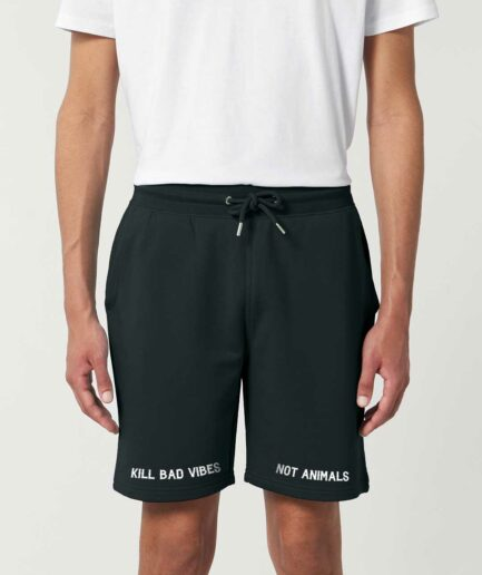 Kill Bad Vibes Not Animals Organic Shorts