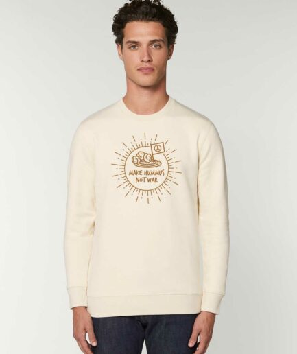 Make Hummus Not War Organic Sweatshirt Natural